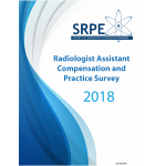 SRPE 2018 Radiologist Assistant Compensation and Practice Survey-Non Member